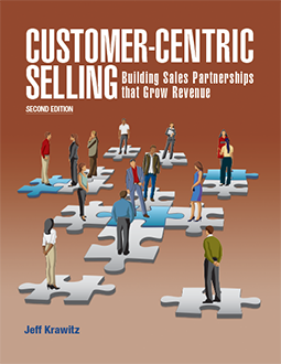 Customer-Centric Selling 2nd Ed. by Jeff Krawitz