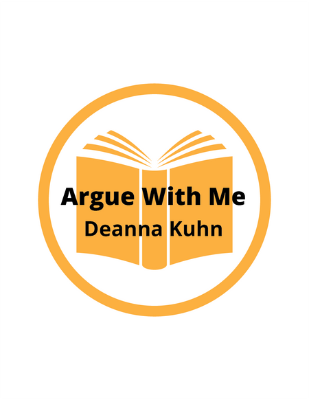 Argue with Me video book, by Deanna Kuhn