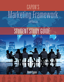 Capon's Marketing Framework 4th (p. 445) Edition Student Study Guide
