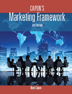Capon's Marketing Framework 4th Edition, by Noel Capon