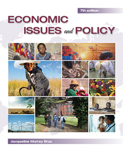 Economic Issues and Policy 7e by Jacqueline Murray Brux