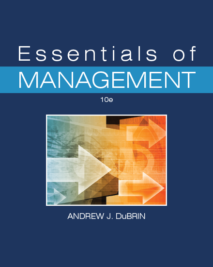 Essentials of Management 10th Edition, by Andrew DuBrin
