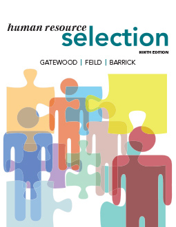 Human Resource Selection, Robert D. Gatewood, Hubert S. Feild, Murray R. Barrick