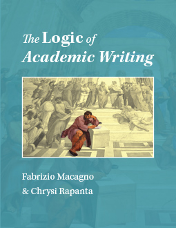 The Logic of Academic Writing, by Fabrizio Macagno & Chrysi Rapanta