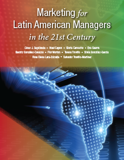 Marketing for Latin American Managers in the 21st Century