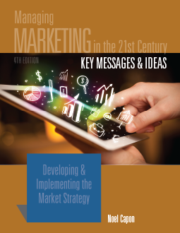Key Messages & Ideas: Managing Marketing in the 21st Century 4th Edition