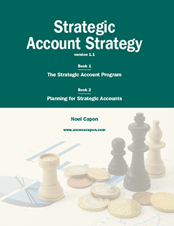 Strategic Account Strategy Vol. 1.1, by Noel Capon