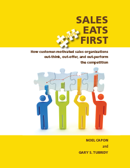 Sales Eats First, by Noel Capon and Gary S. Tubridy
