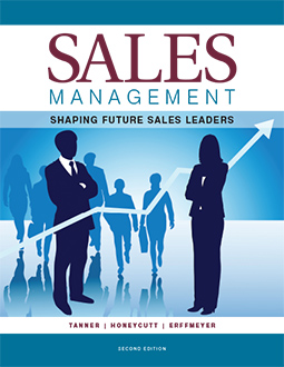 Sales Management 2nd Edition, by Tanner, Honeycutt, and Erffmeyer