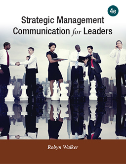 Strategic Management Communication for Leaders, 4th ed by Robyn Walker