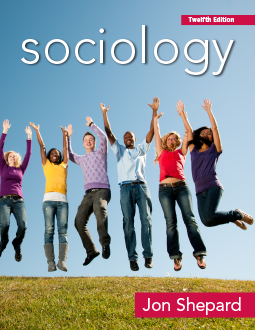 Sociology 12e by Jon Shepard
