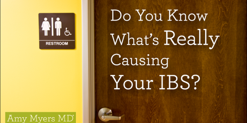 What's Really Causing Your IBS?