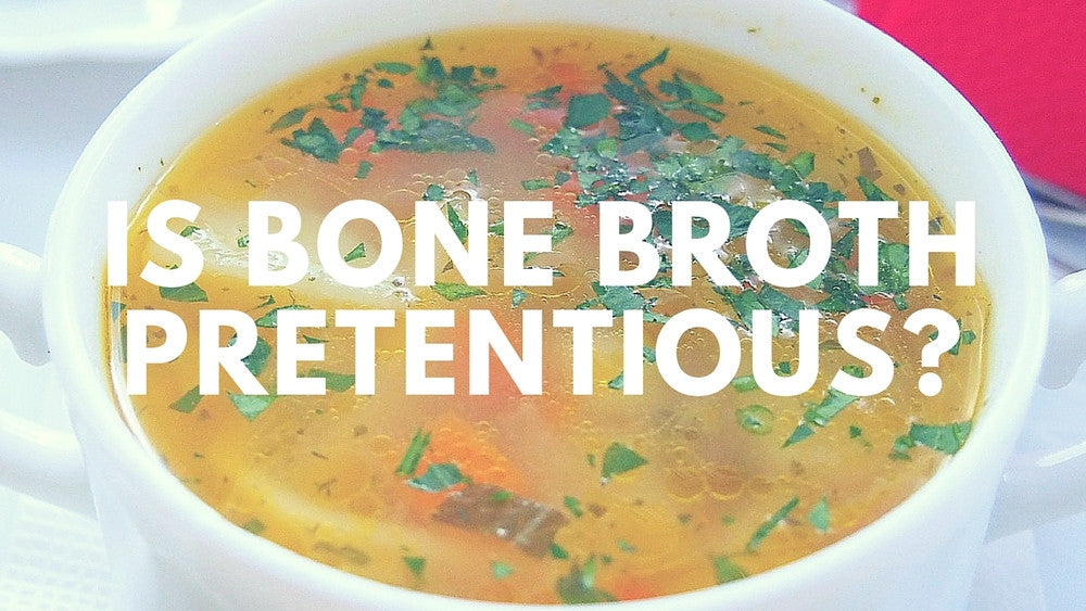 Bone Broth: No, It's Not Just Stock or Broth!