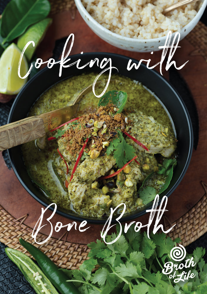 "Bone broth recipe book ""Cooking With Bone Broth"" by Broth of Life"