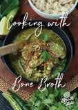 Broth of Life Cooking With Bone Broth