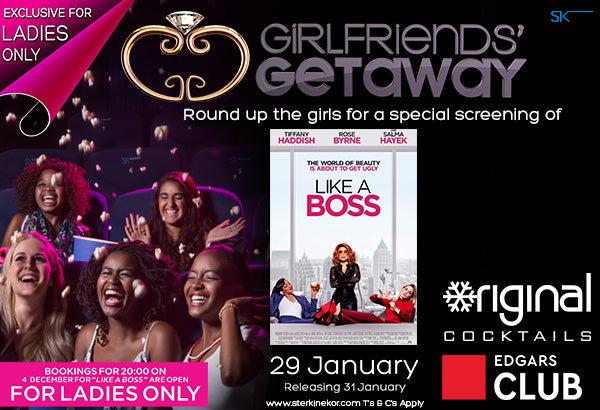 Chill out Like A Boss with Ster-Kinekor's January Girlfriends' Getaway
