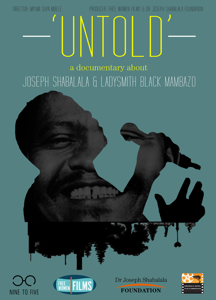 THE UNTOLD STORY – A DOCUMENTARY ABOUT DR JOSEPH SHABALALA & LADYSMITH BLACK MAMBAZO
