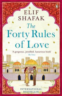 Forty Rules of Love Novel by Elif Shafak - iloveza.com