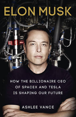 Elon Musk: How the Billionaire CEO of Spacex and Tesla is Shaping our Future - iloveza.com