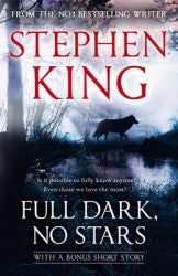 Full Dark, No Stars Novel by Stephen King - iloveza.com