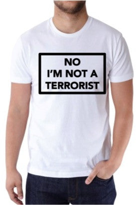 Fajr Apparel - No I'm Not A Terrorist T-Shirt - iloveza.com - 2