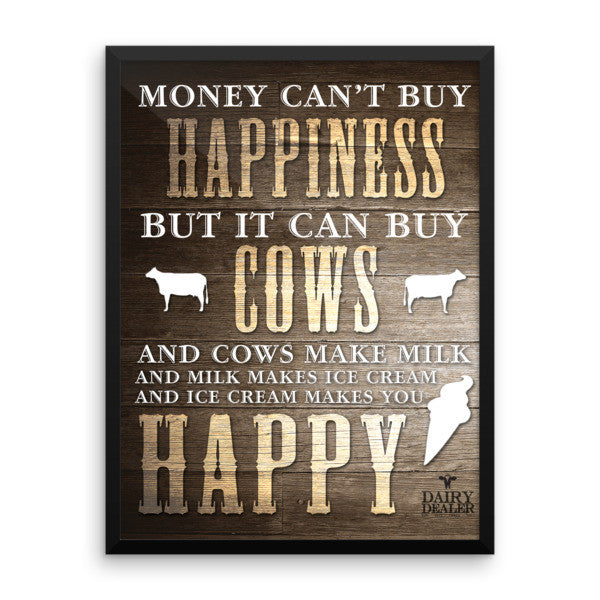 Happiness, Cows, and Ice Cream - Framed Poster