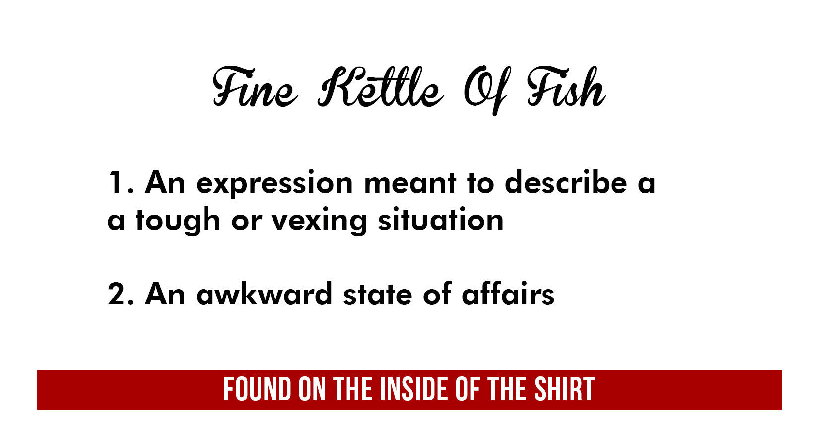 Fine Kettle Of Fish