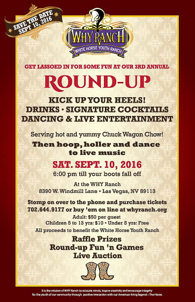 "JOIN us at the Ranch ~ WHY Ranch's 3rd Annual ""ROUND-UP!"""