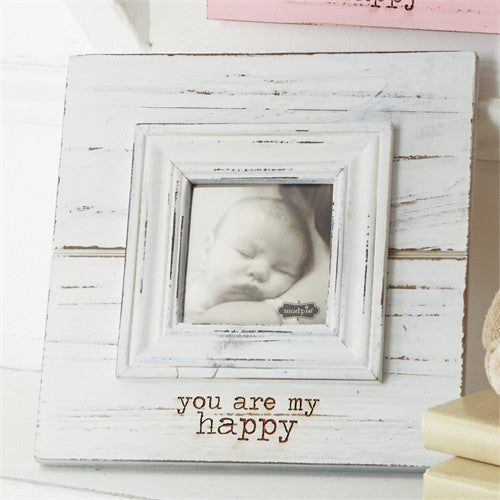 Shabby chic 3x3 white wood frame ~ you are my happy