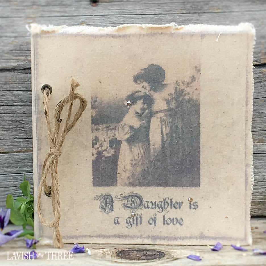 Parisian vintage fabric photo or journal A Daughter is a Gift of Love