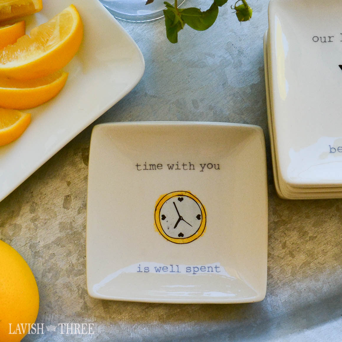 "4"" mini-plates with sayings - time with you is well spent"
