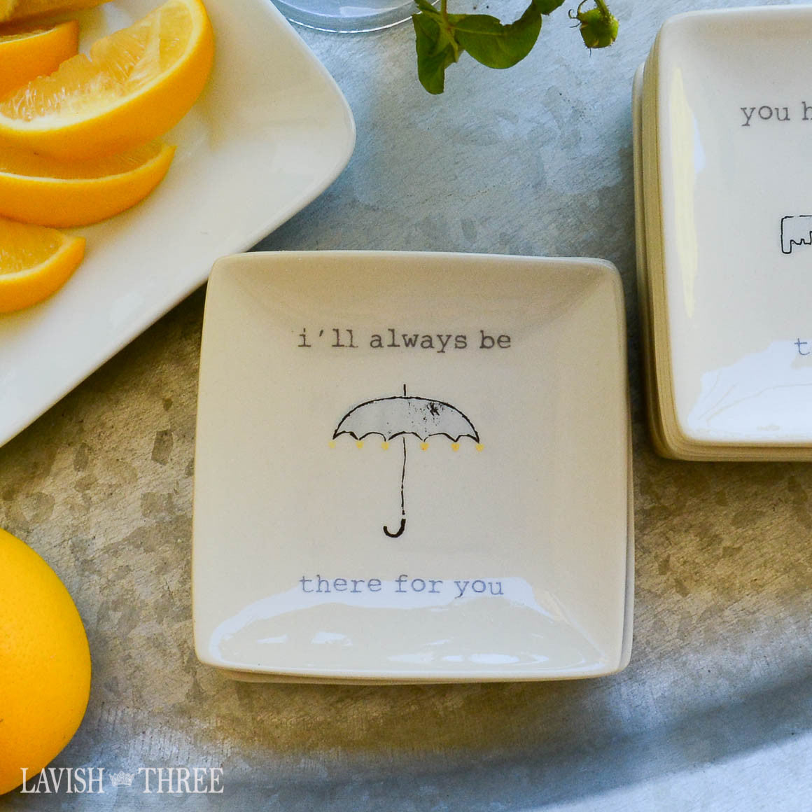 "4"" mini-plates with sayings - i'll always be there for you"