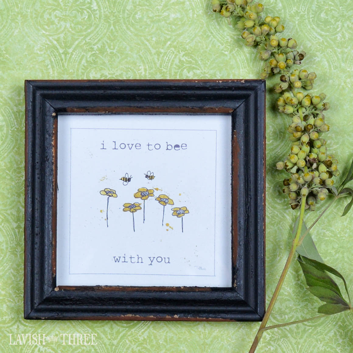 "4"" wood mini love note quote in a frame i love to bee with you"
