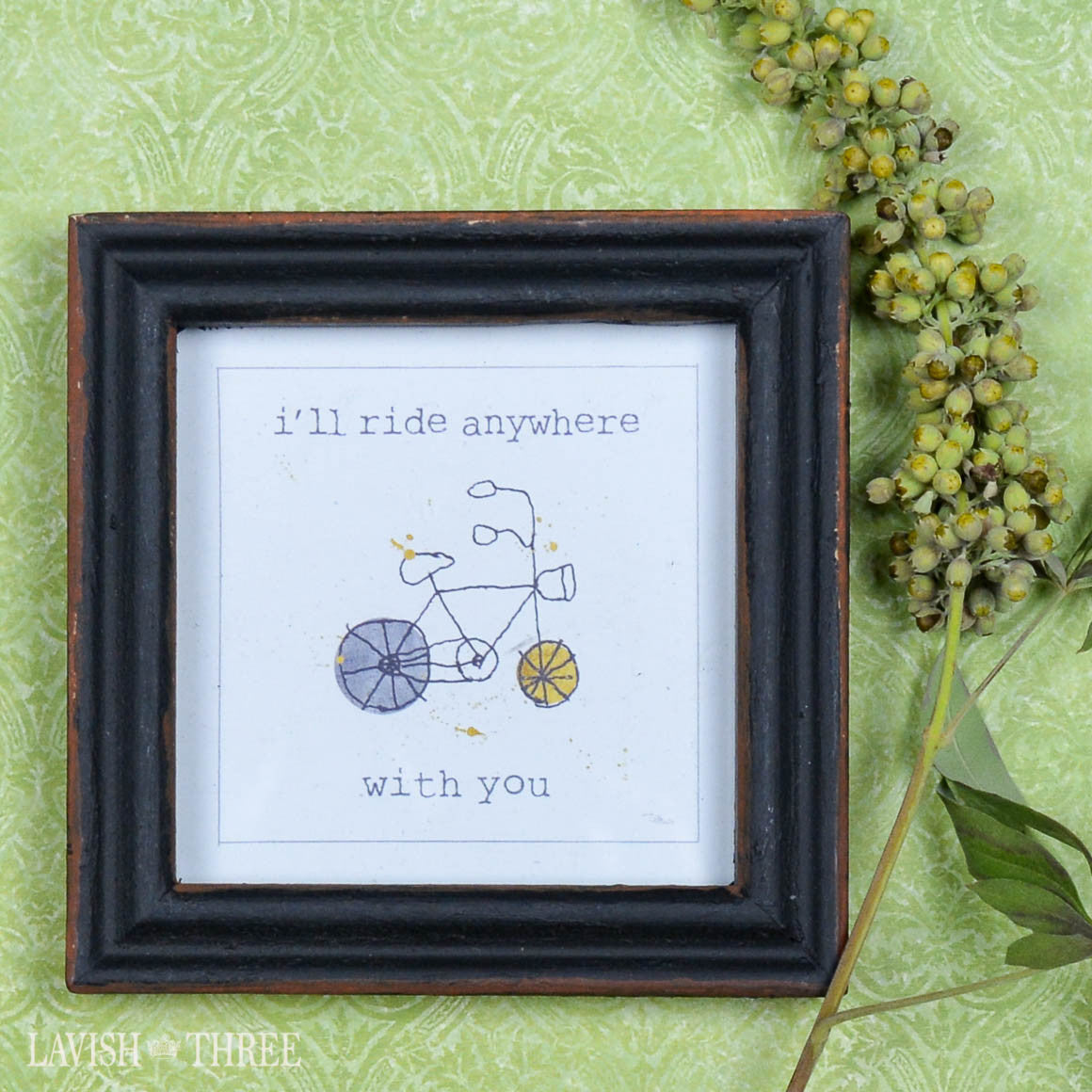 "4"" wood mini love note quote framed i'll ride anywhere with you"