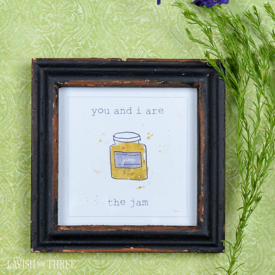"4"" wood mini framed love note quote saying  you and i are the jam"