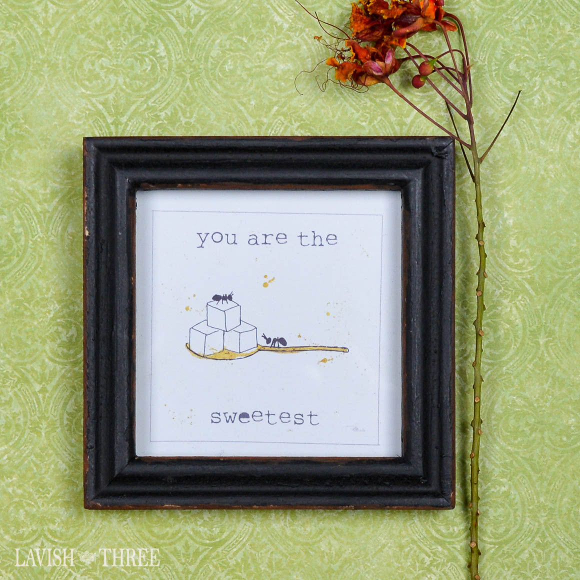"4"" wood mini framed quote you are the sweetest"