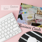 Business cards by Custon Couture Label Co