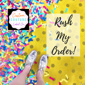 Custom Couture Label Company Rush my order graphic