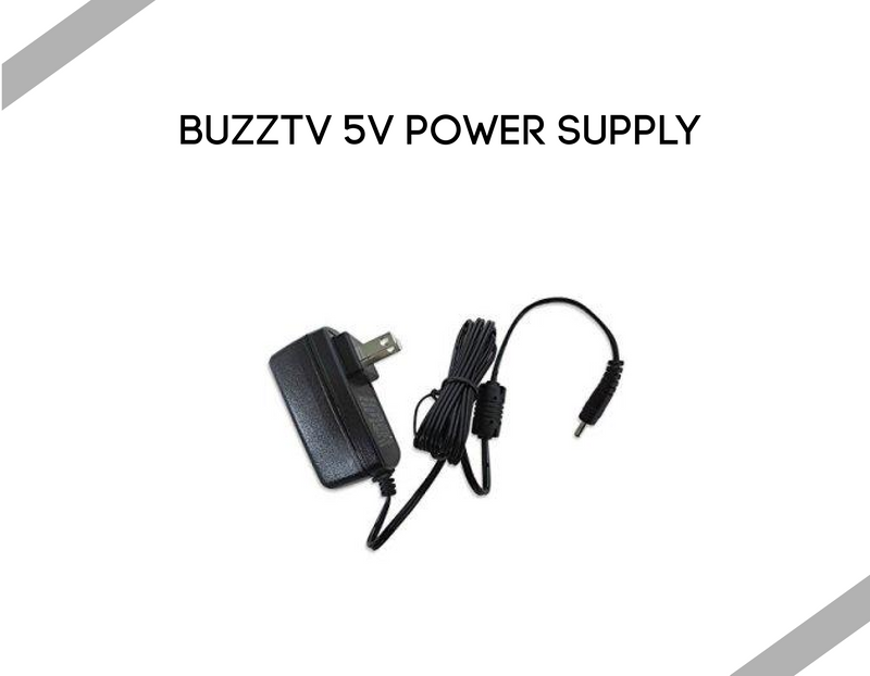 Buzztv 5V Power Supply