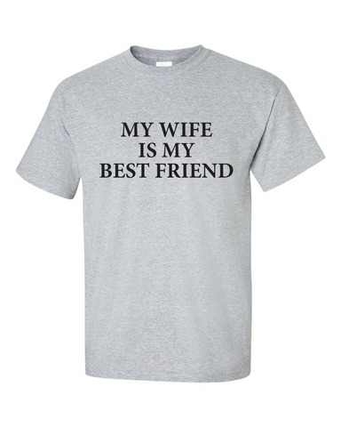 My Wife is My Best Friend