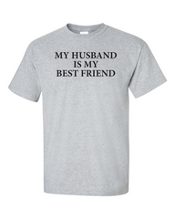 My Husband is My Best Friend