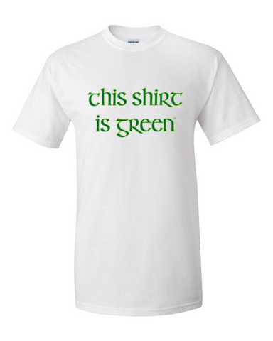 This Shirt is Green
