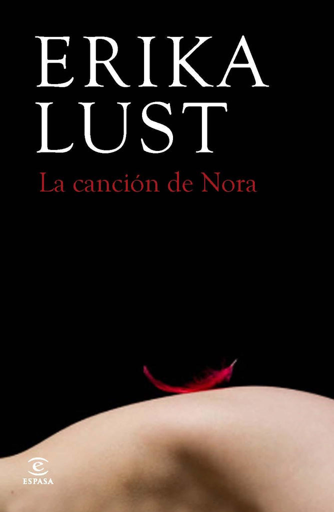 La Cancion de Nora - Erika Lust