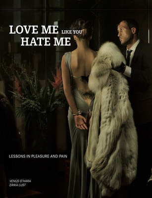 Love Like You Hate Me - Erika Lust