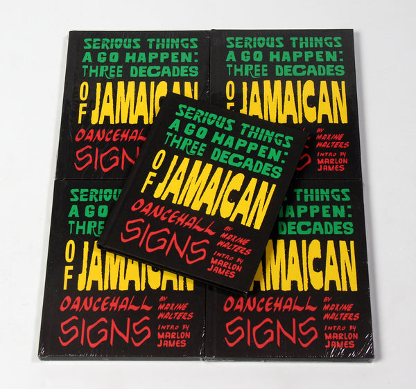 Maxine Walters + Marlon James: Jamaican Dancehall Signs