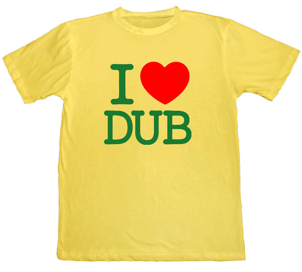 I ❤️️ Dub T-Shirt by Rockers NYC