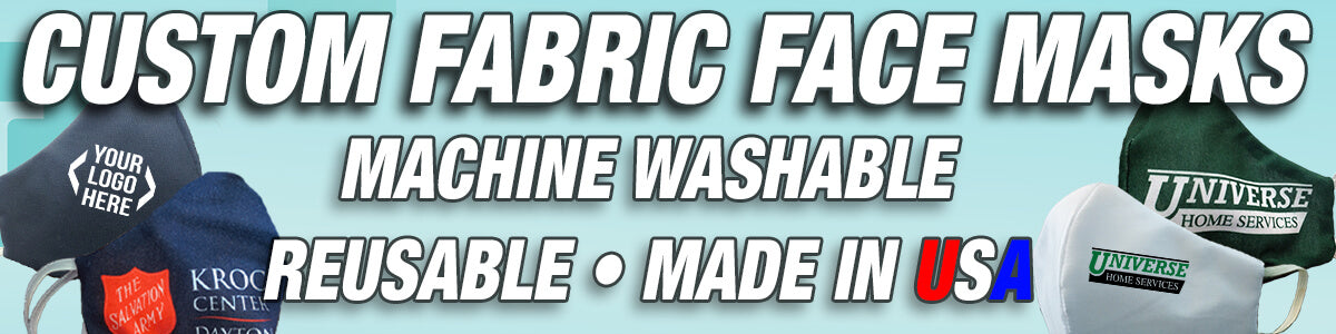 Custom Fabric Face Masks; Machine Washable; Reusable; Made in USA