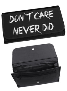 Don't Care Never Did Purse