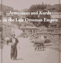ARMENIANS and KURDS in the LATE OTTOMAN EMPIRE: A Social History ~ Live on Zoom and YouTube ~ June 7, 2020