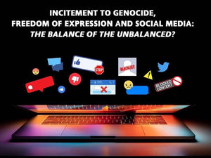 Incitement to Genocide Freedom of Expression and Social Media: Panel Discussion ~ Sunday, December 8, 2019